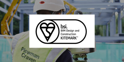 Plowman Craven achieves BIM 19650 Kitemark